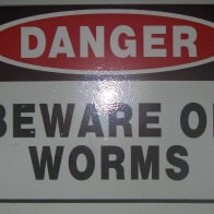 Beware Of Worms