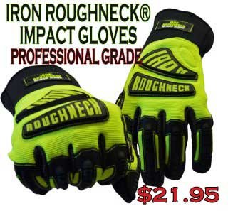 Cut your costs without cutting quality and protection. Iron Roughneck impact gloves are highest quality professional grade hand armor protecting your employees for a fraction of the cost you pay for other brands. EN388 4343 Protection built into every pair. Try a pair of Iron Roughneck impact gloves today- your company will be glad you did!